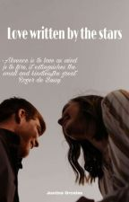 Love Written by the Stars by JustineOrcales