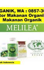 100% ORGANIK, WA : 0857-3010-6530, Makanan Sehat untuk Gaya Hidup di Surabaya by BisnisMakananOrganik