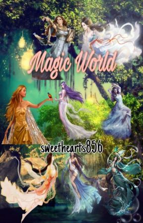 Magic World (Slow Update) by sweethearts856