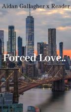 Forced Love.. by h3llokity