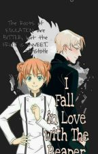 I Fall In Love With The Reaper: A Series Of Law(REWRITING) by ellayjah_