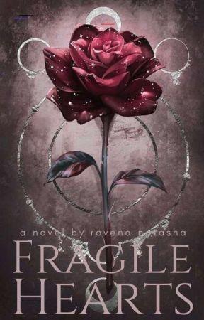 Fragile Hearts by RovenaNatasha