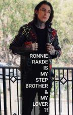 RONNIE RADKE IS MY STEP BROTHER & MY LOVER?! [RONNIE RADKE LOVE STORY] by princesslamb9902