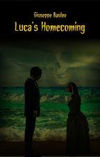 Luca's Homecoming by giuba54