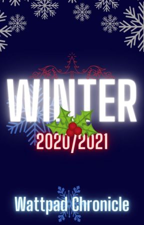 Winter 2020 Issue by WattpadChronicle