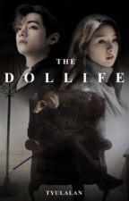 The Dollife by Tyulalan