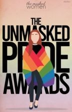 ||the unmasked pride awards|| 🏳️🌈 by TheMaskedWomenClub