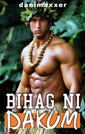 Bihag Ni Dakum [BxB, SPG] (COMPLETED) ✔️ by danmax_orange