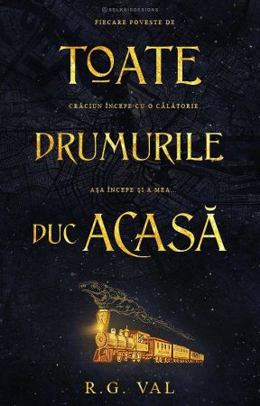 Toate drumurile duc acasă by Deaxto