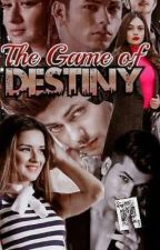 THE GAME OF DESTINY  by arishaxsidneet