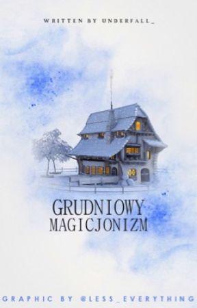 grudniowy magicjonizm by UnderFall_