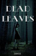 Dead Leaves    BTS di 20092E