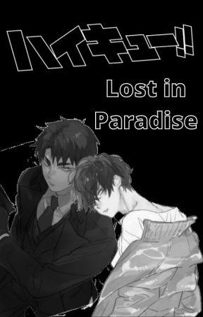 Lost in Paradise (Yandere! Ushijima x Reader x Yandere! Tendo) by holyromanDISASTER
