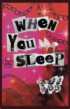 WHEN YOU SLEEP - harry potter book help + reviews by LUVERCORE