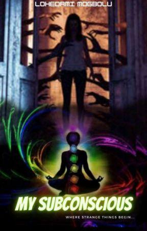 My Subconscious  by LohedamiMOGBOLU