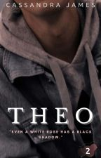 Theo | Ongoing by CassandraJamesxx