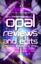 Opal Reviews & Edits by TheOpalCommunity