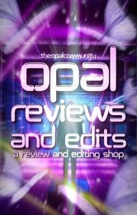 Opal Reviews & Edits cover