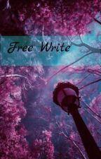 Free Write by AnimeGod08