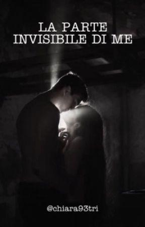 La parte invisibile di me - The Keller series 2 by chiara93tri