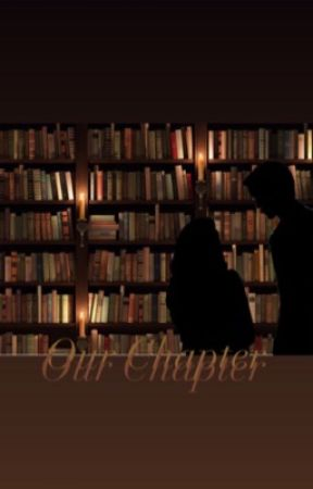 Our Chapter  by urdaftdimbo