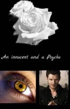 An innocent and a Psycho by Clarky_1008