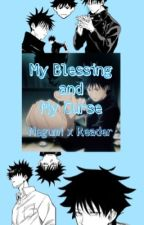 My Blessing and My Curse - Megumi Fushiguro x Fem Reader by soupxtoon9
