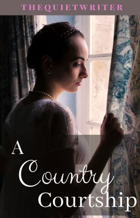 A Country Courtship by thequietwriter