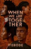 When We Are Together cover