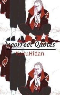 Incorrect Quotes || Kakuhidan  cover