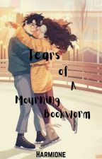 Tears of a Mourning Bookworm • Harmione ✓ by Sci3ntific