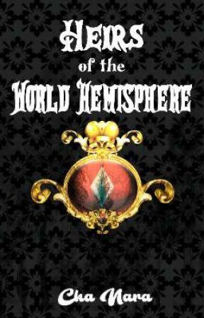 Heirs  of the World Hemisphere (Perebutan Kristal Elffor) (AKAN SEGERA TERBIT) by Cha_Nara03