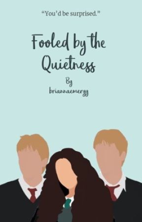 Fooled by the Quietness (George Weasley) by briannaemeryy