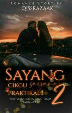 SAYANG CIKGU PRAKTIKAL 2 !! by qissrazaak