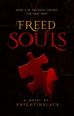 Freed Souls by KnightInBlack