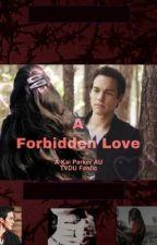 A Forbidden Love (edited)  by Caitliz101