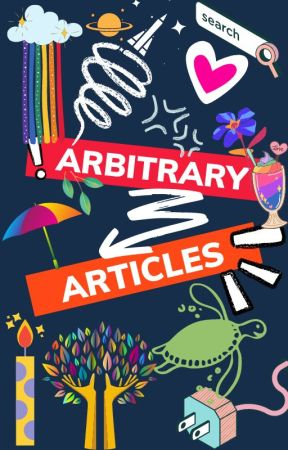 Arbitrary Articles by Jooniez_dimples