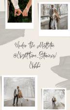 Under The Mistletoe by NightTime_Storiexs