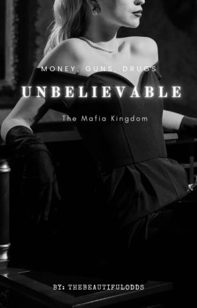 Unbelievable | 𝐌𝐚𝐟𝐢𝐚 𝐋𝐨𝐯𝐞  by TheBeautifulOddss