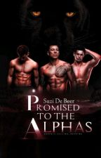 Promised to the Alphas(SAMPLE ONLY) by Suzidebeer