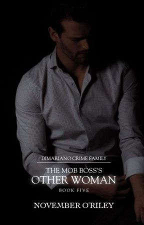 The Mob Boss's Other Woman [18+] by ___wicked___