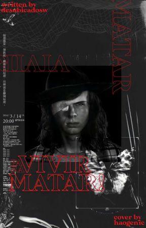 VIVIR PARA MATAR ━━ CARL GRIMES by desubicadosw