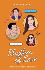 Rhythm of Love: The Social Media Receipts by serineblack