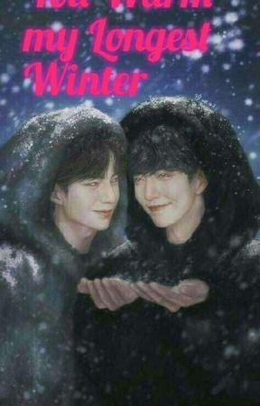 You Warm my Longest Winter by Ladybozhan