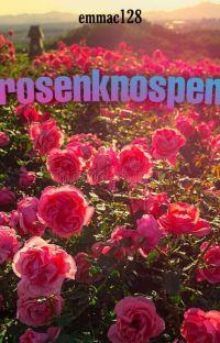 Rosenknospen cover