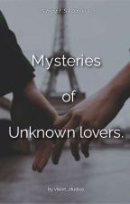 Mysteries of unknown lovers. by vision_studios