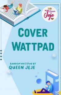 Cover Wattpad (CLOSE) cover