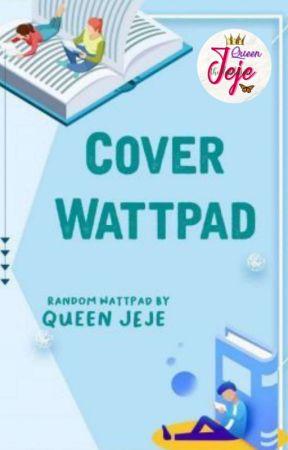 Cover Wattpad (CLOSE) by Dandelion06_