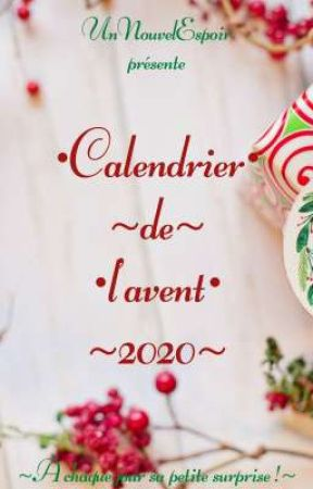 Calendrier de l'avent 2020 ! by UnNouvelEspoir