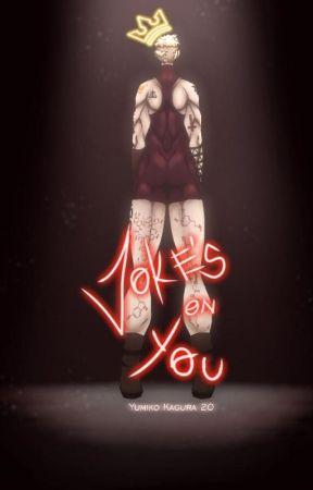 Joke's on you! || BNHA x Villain!reader by yumikokagura20